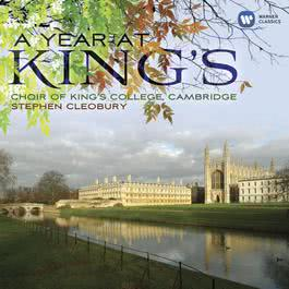 A Year at King's 2010 Cambridge King's College Choir