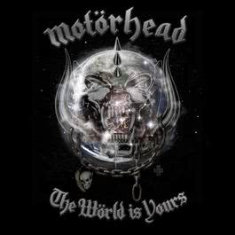 The World Is Yours 2017 Motorhead