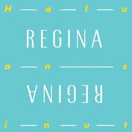 Haluan sinut 2011 Regina