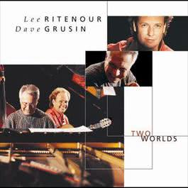 Two Worlds 2009 Dave Grusin