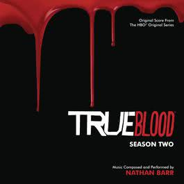 True Blood: Season 2 2010 Nathan Barr