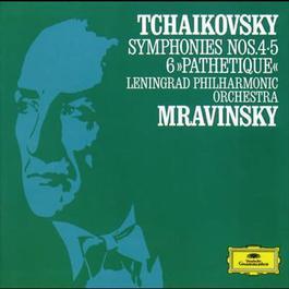"Tchaikovsky: Symphonies Nos.4, 5 & 6 ""Pathetique"" 1987 Evgeny Mravinsky; Leningrad Philharmonic Orchestra"