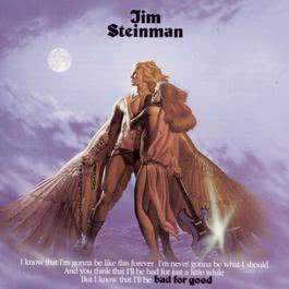 Bad For Good 1994 Jim Steinman