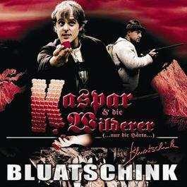 Kaspar Und Die Wilderer 2005 Bluatschink