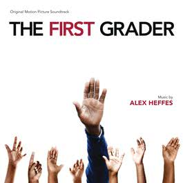 The First Grader 2016 Alex Heffes