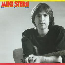 Time In Place 2005 Mike Stern