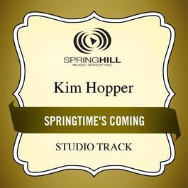 Springtime's Coming 2011 Kim Hopper