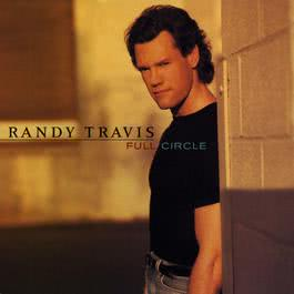 I Wish It Would Rain (Album Version) 1996 Randy Travis