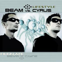 Lifestyle 2008 Beam vs Cyrus