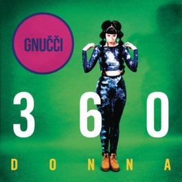 360 Donna 2012 Gnucci