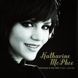 Christmas Is The Time To Say I Love You 2010 Katharine McPhee