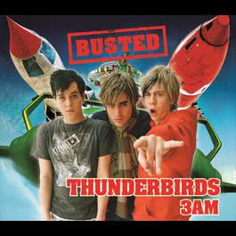 Thunderbirds/3 AM 2006 Busted