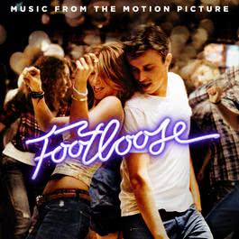 Footloose (Music From the Motion Picture) 2012 Various Artists