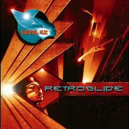 Retroglide 2006 Level 42