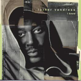 I Know 1998 Luther Vandross