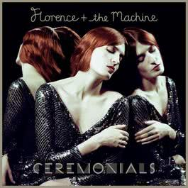 Ceremonials 2011 Florence + the Machine