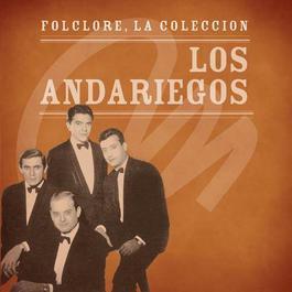 Folclore - La Colección - Los Andariegos 2008 Los Andariegos