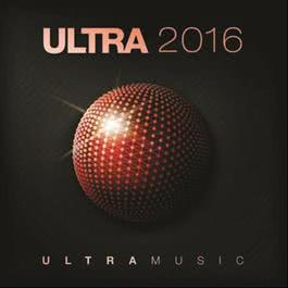 Ultra 2016 2015 Various Artists