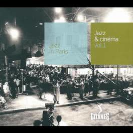 Jazz & Cinema Vol 1-Un Temoin Dans La Ville-J'Irai Cracher Sur Vos Tombes 2008 Various Artists