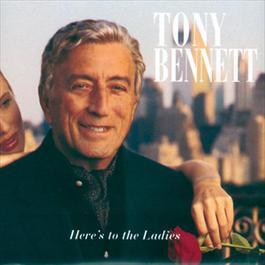 Here'S To The Ladies 1995 Tony Bennett