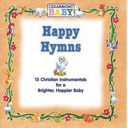 Happy Hymns 2010 Cedarmont Baby