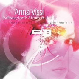 Oto Stop (Auto Stop)/Mono I Agapi (Eurovision 1980/1982) 2006 Anna Vissi
