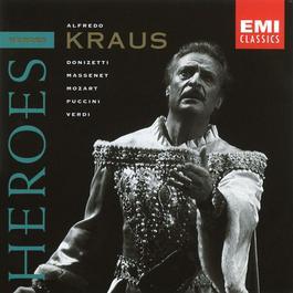 Opera Heroes - Alfredo Kraus 2003 Alfredo Kraus