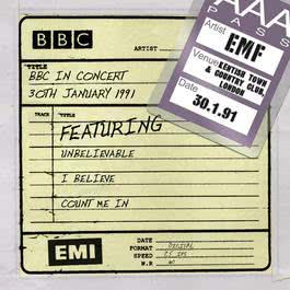 BBC In Concert [30th January 1991] 2010 EMF