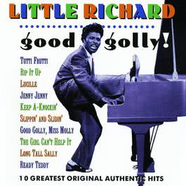 Good Golly! 2010 Little Richard