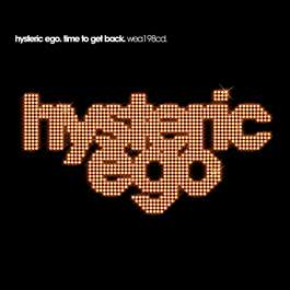 Time To Get Back (Ruff Driverz Mix) 2005 Hysteric Ego