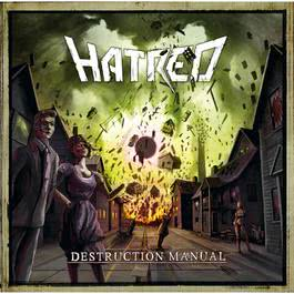 Destruction Manual 2010 HATRED