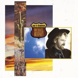 Land Of The Navajo (Album Version) 1989 Michael Martin Murphey