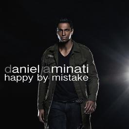 Happy By Mistake 2006 Daniel Aminati