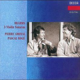Brahms: Violin Sonatas Nos.1-3 2008 Pierre Amoyal