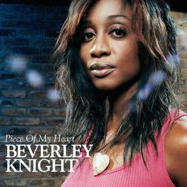 Piece Of My Heart 2006 Beverley Knight