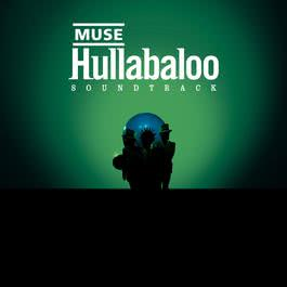 Hullabaloo Soundtrack 2010 Muse