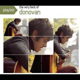 Playlist:The Very Best of Donovan 2010 Donovan