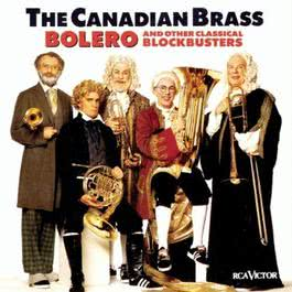 Bolero Other Classical Blockbusters 1970 The Canadian Brass