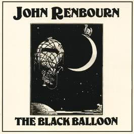 The Black Balloon 2017 John Renbourn