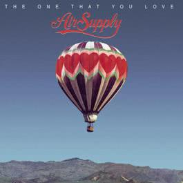 The One That You Love 2001 Air Supply