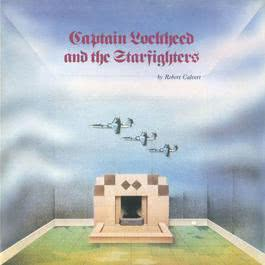 Captain Lockheed And The Starfighters 2007 Robert Calvert