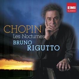 Chopin Intégrale Des Nocturnes 2010 Bruno Rigutto