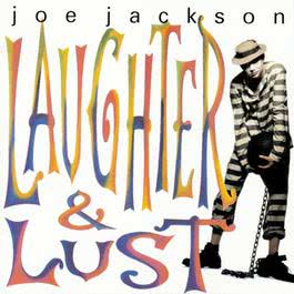 Laughter & Lust 1995 Joe Jackson