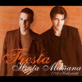 Hasta Manana (A Hold Alatt) 2005 Fiesta