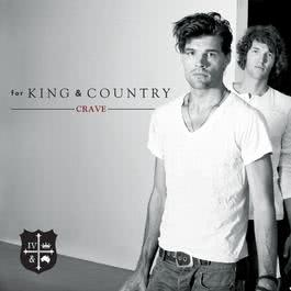 Crave 2012 For King & Country