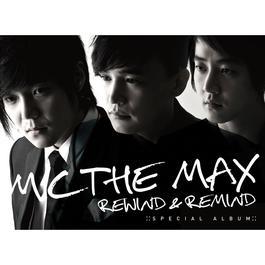REWIND & REMIND 2014 M.C the Max