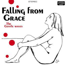 Falling From Grace 2009 The Gentle Waves