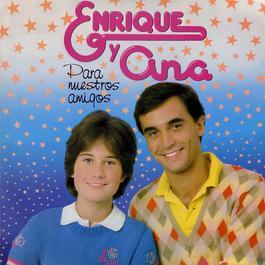 Para Nuestros Amigos 2012 Enrique Y Ana