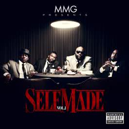 MMG Presents: Self Made, Vol. 1 2011 Various Artists