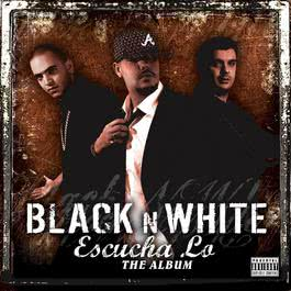 Escucha Lo 2007 Black 'N' White